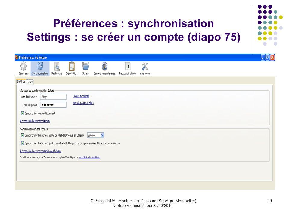 Préférences : synchronisation Settings : se créer un compte (diapo 75)
