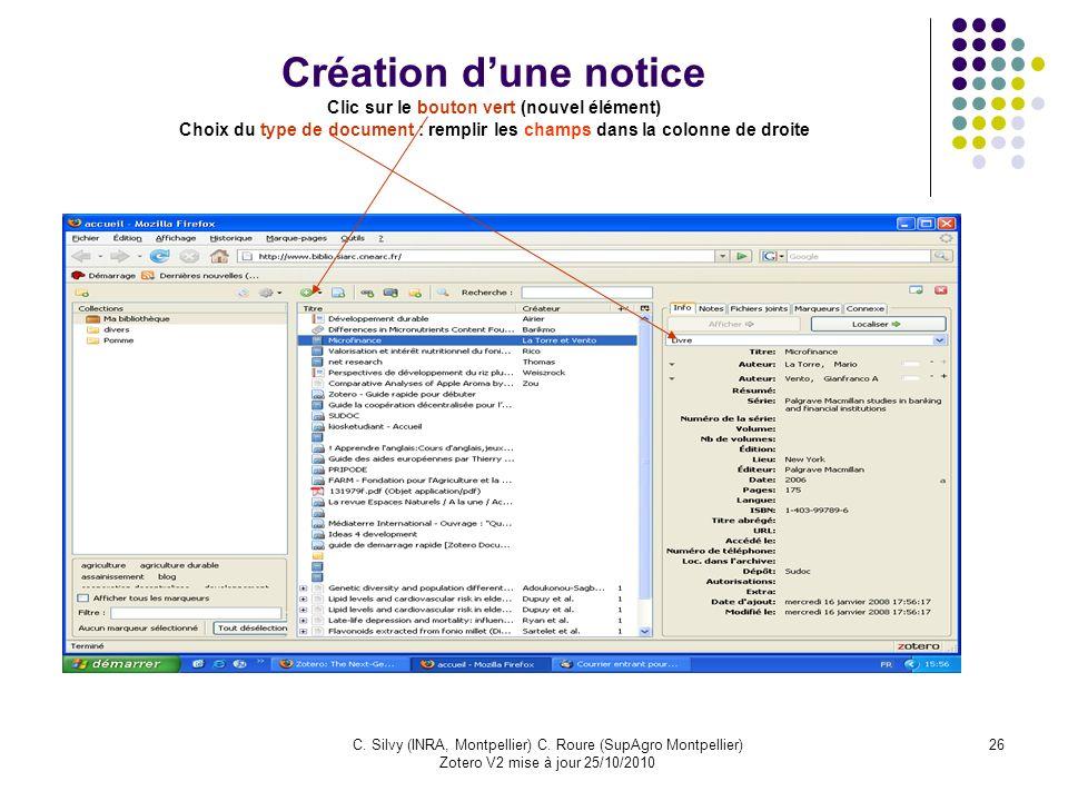 Création d'une notice Clic sur le bouton vert (nouvel élément) Choix du type de document : remplir les champs dans la colonne de droite