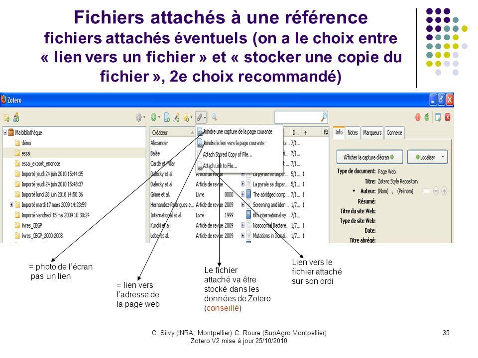 Fichiers attachés à une référence fichiers attachés éventuels (on a le choix entre « lien vers un fichier » et « stocker une copie du fichier », 2e choix recommandé)