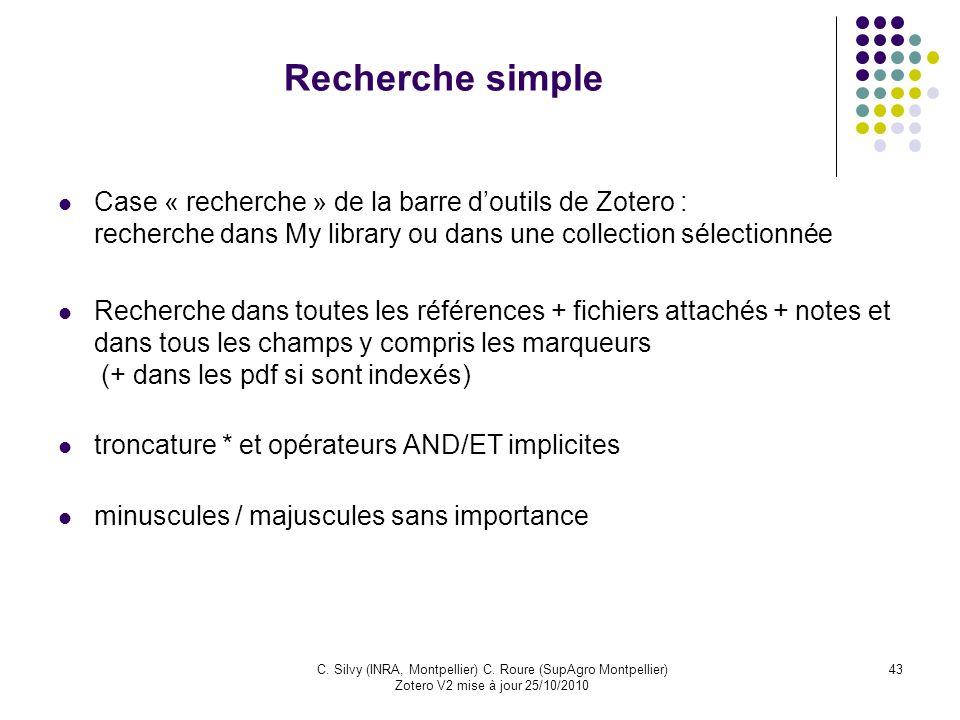 Recherche simpleCase « recherche » de la barre d'outils de Zotero : recherche dans My library ou dans une collection sélectionnée.