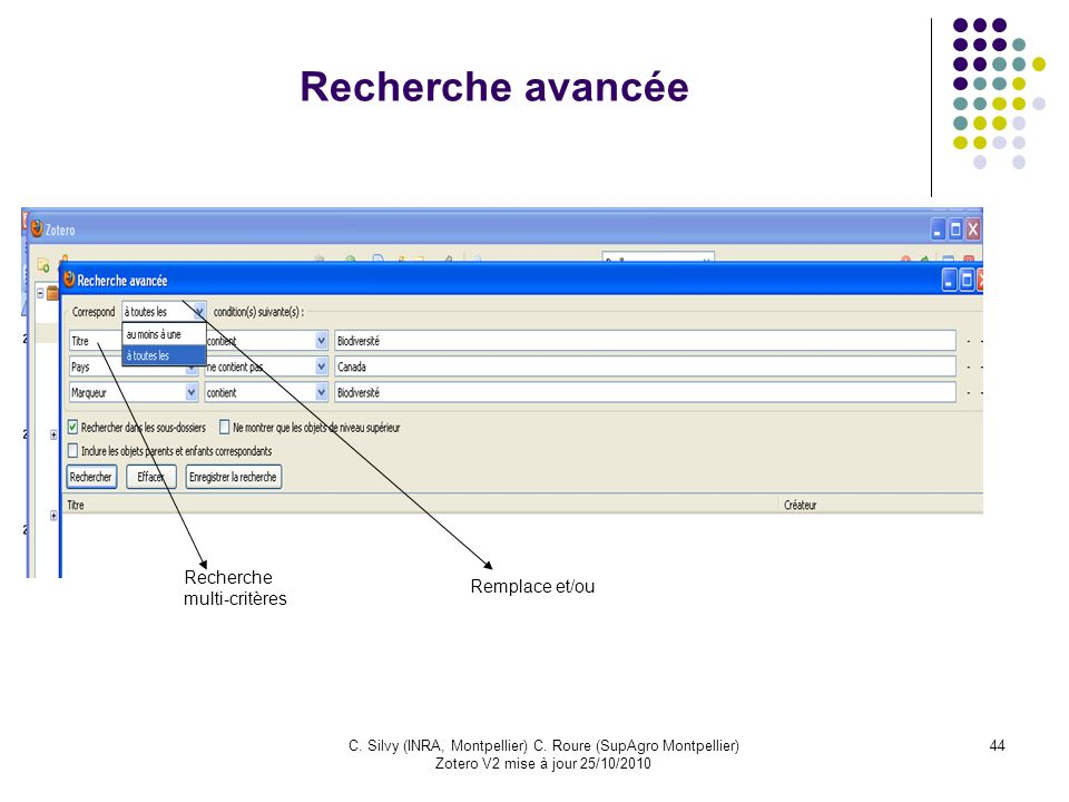 Recherche avancée Recherche multi-critères Remplace et/ou