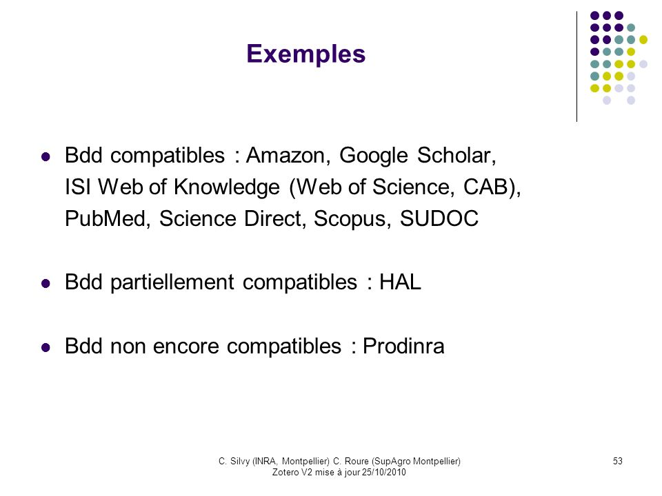 Exemples Bdd compatibles : Amazon, Google Scholar,