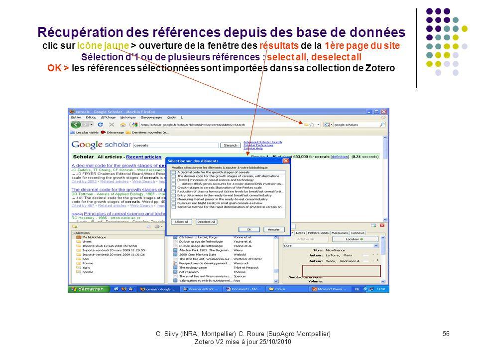 Récupération des références depuis des base de données clic sur icône jaune > ouverture de la fenêtre des résultats de la 1ère page du site Sélection d'1 ou de plusieurs références : select all, deselect all OK > les références sélectionnées sont importées dans sa collection de Zotero