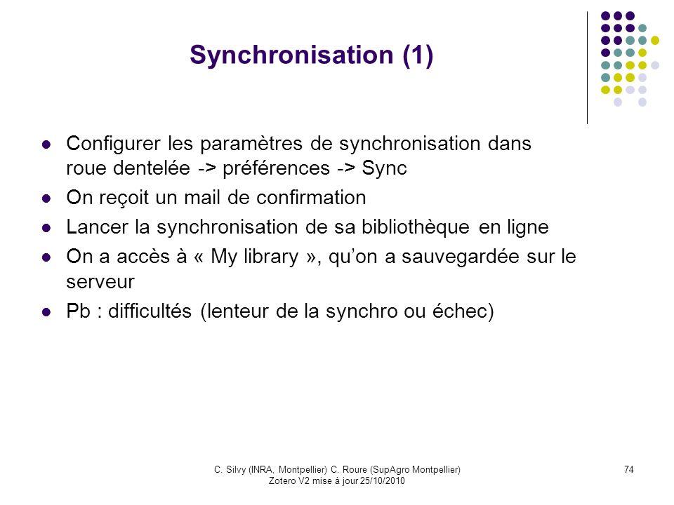 Synchronisation (1) Configurer les paramètres de synchronisation dans roue dentelée -> préférences -> Sync.