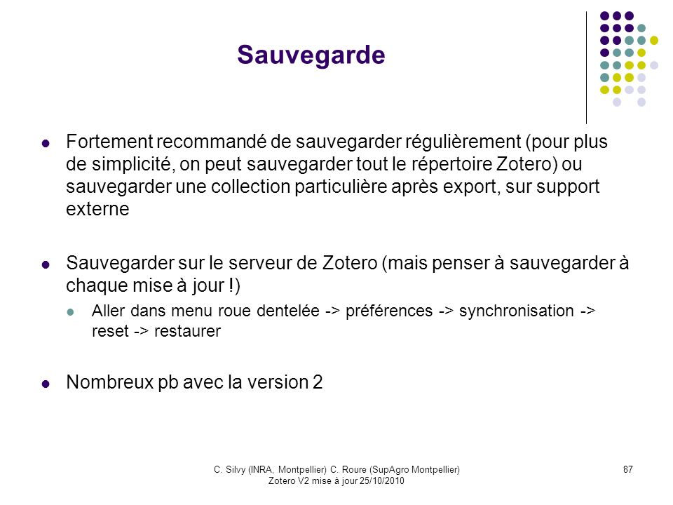 C. Silvy (INRA, Montpellier) C. Roure (SupAgro Montpellier)