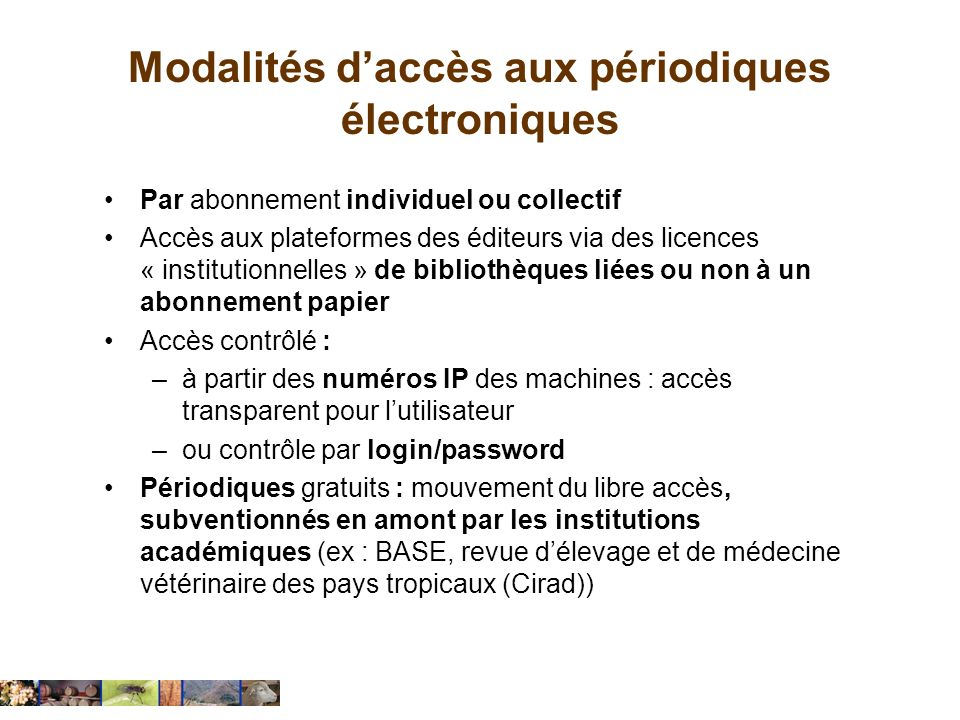 Modalités d'accès aux périodiques électroniques