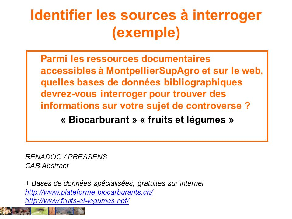 Identifier les sources à interroger (exemple)