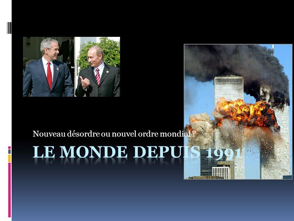Nouveau désordre ou nouvel ordre mondial