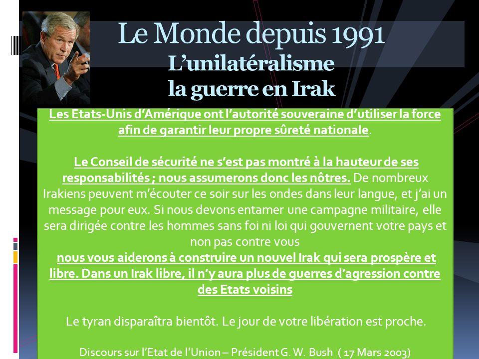 Le Monde depuis 1991 L'unilatéralisme la guerre en Irak