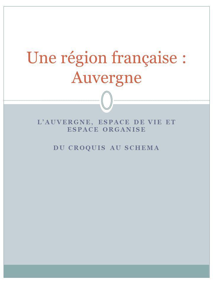 Une région française : Auvergne