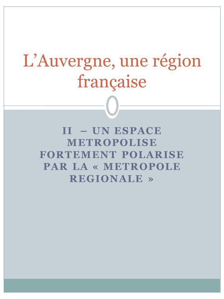 L'Auvergne, une région française