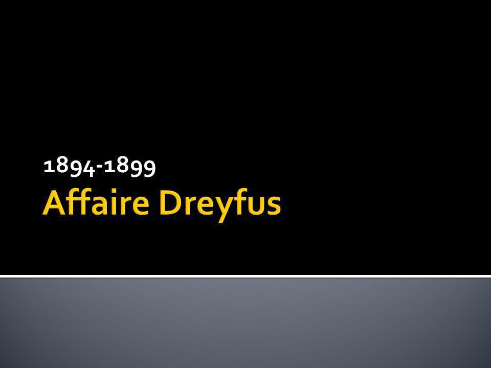 1894-1899 Affaire Dreyfus