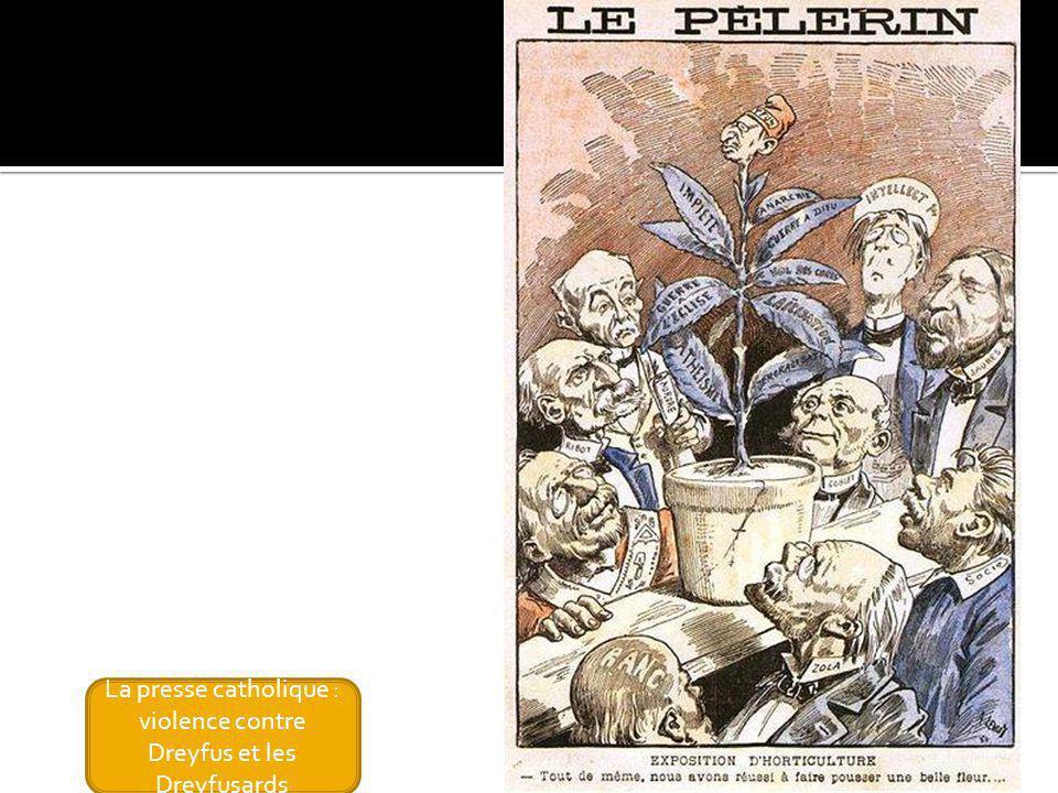 La presse catholique : violence contre Dreyfus et les Dreyfusards