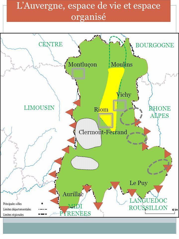 L'Auvergne, espace de vie et espace organisé