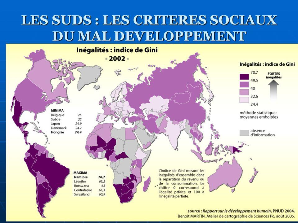 LES SUDS : LES CRITERES SOCIAUX DU MAL DEVELOPPEMENT