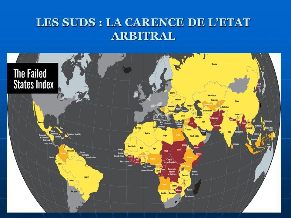 LES SUDS : LA CARENCE DE L'ETAT ARBITRAL