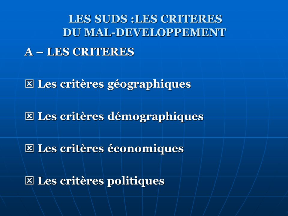 LES SUDS :LES CRITERES DU MAL-DEVELOPPEMENT