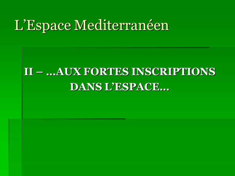 L'Espace Mediterranéen