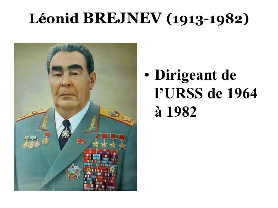 Dirigeant de l'URSS de 1964 à 1982