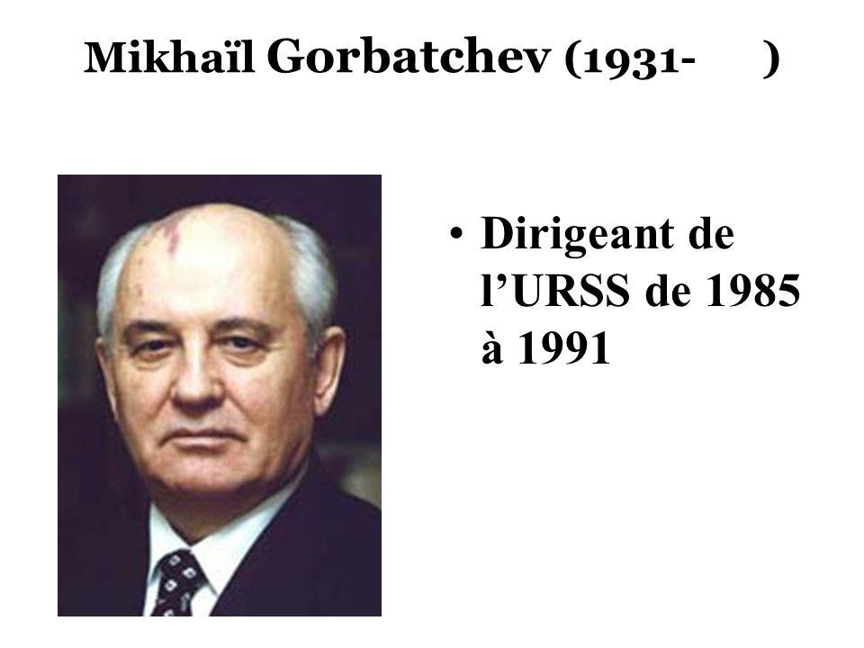Mikhaïl Gorbatchev (1931- )