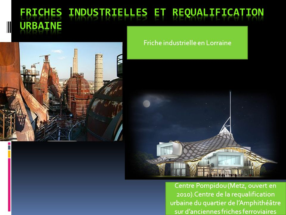 Friches industrielles et requalification urbaine