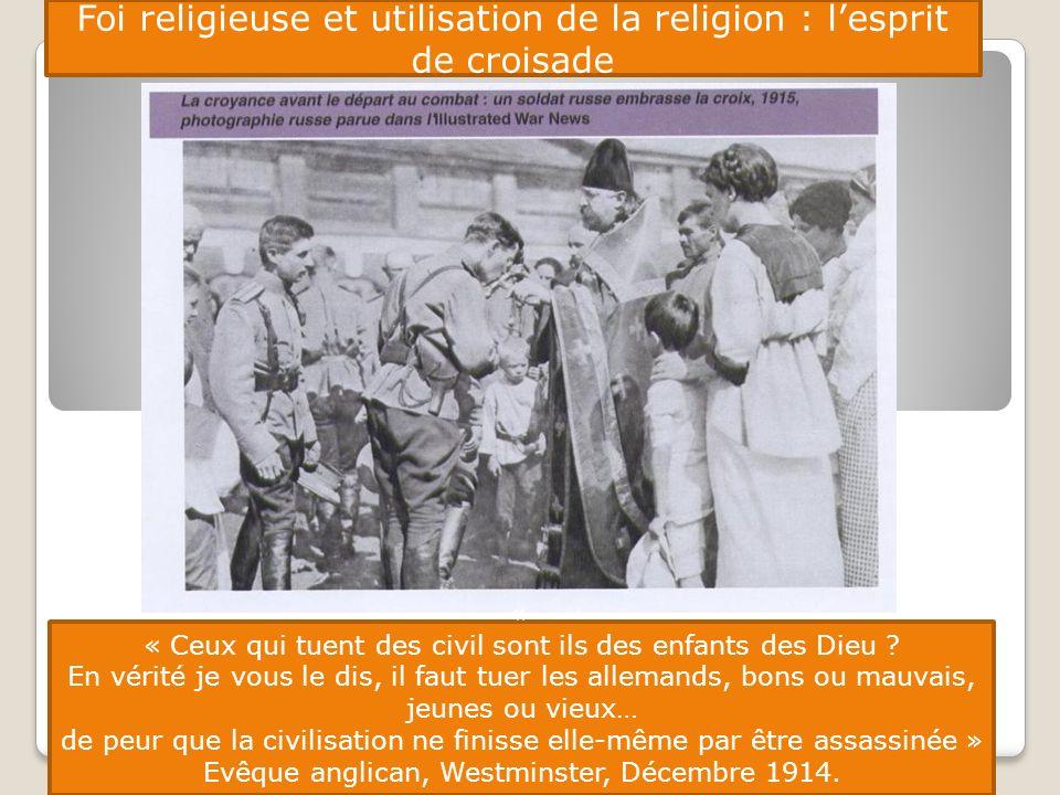 Foi religieuse et utilisation de la religion : l'esprit de croisade