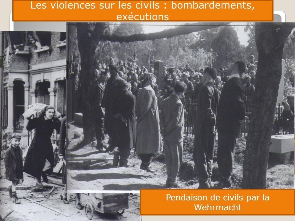 Les violences sur les civils : bombardements, exécutions