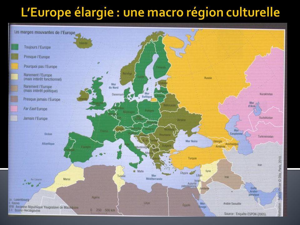 L'Europe élargie : une macro région culturelle