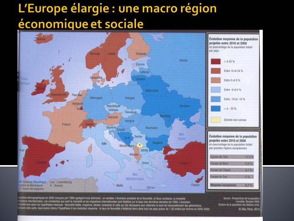 L'Europe élargie : une macro région économique et sociale