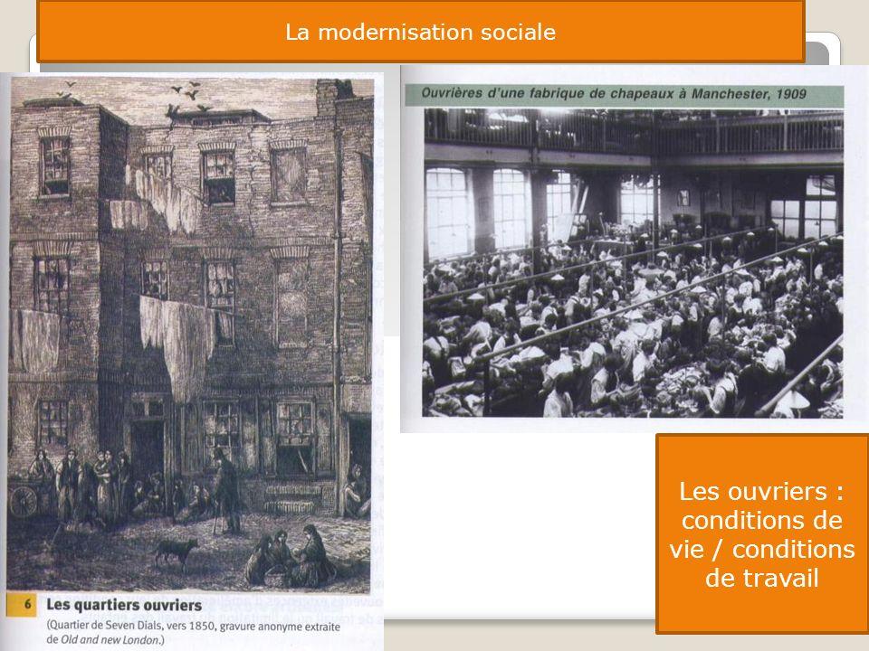 Les ouvriers : conditions de vie / conditions de travail