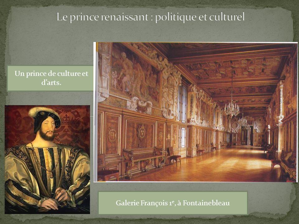 Le prince renaissant : politique et culturel