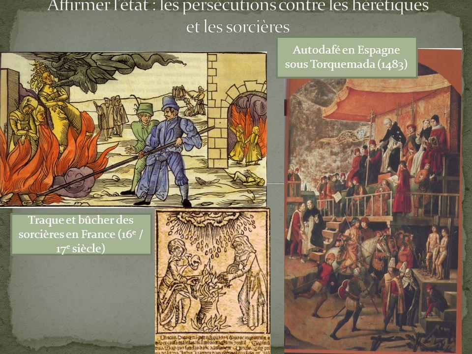 Affirmer l'état : les persécutions contre les hérétiques et les sorcières