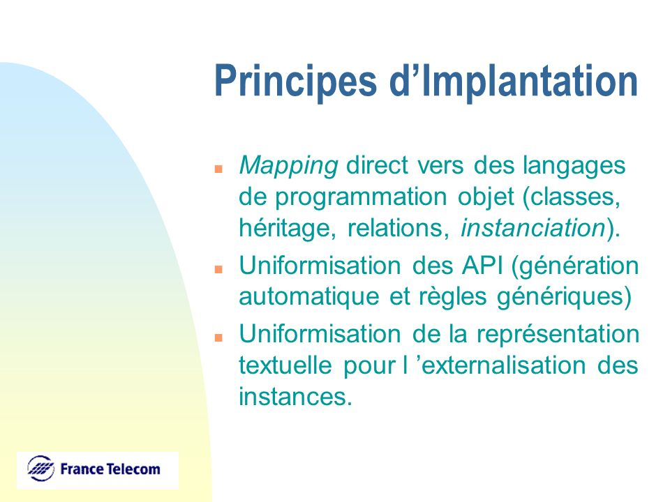 Principes d'Implantation