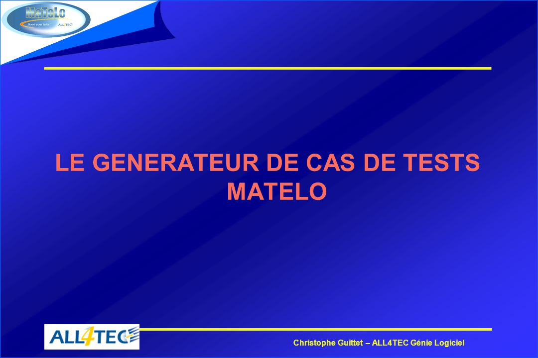 LE GENERATEUR DE CAS DE TESTS MATELO