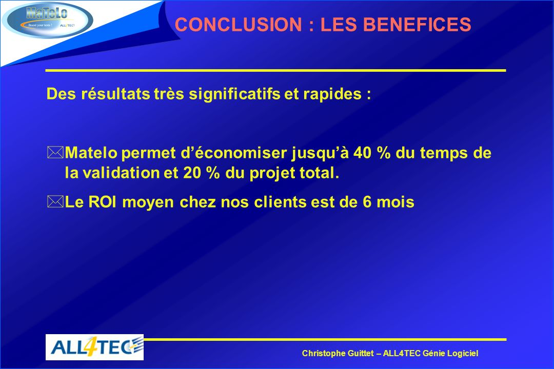 CONCLUSION : LES BENEFICES