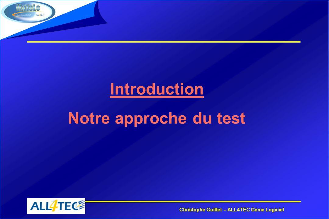 Introduction Notre approche du test