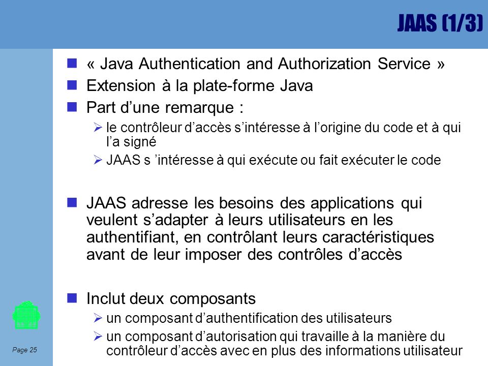 JAAS (1/3) « Java Authentication and Authorization Service »