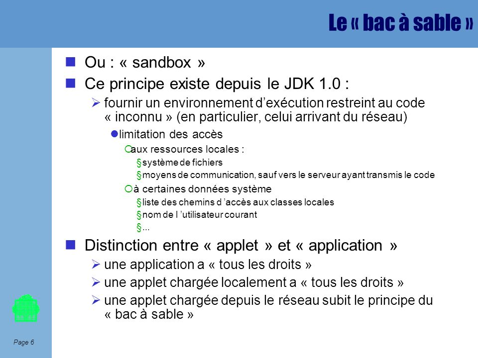 Le « bac à sable » Ou : « sandbox »