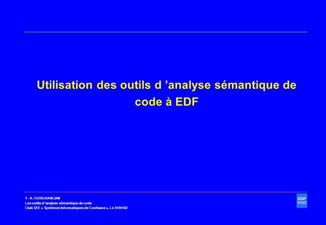 Utilisation des outils d 'analyse sémantique de code à EDF