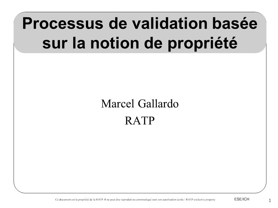 Processus de validation basée sur la notion de propriété