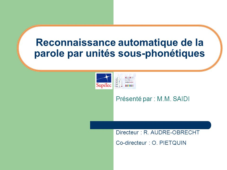 Reconnaissance automatique de la parole par unités sous-phonétiques