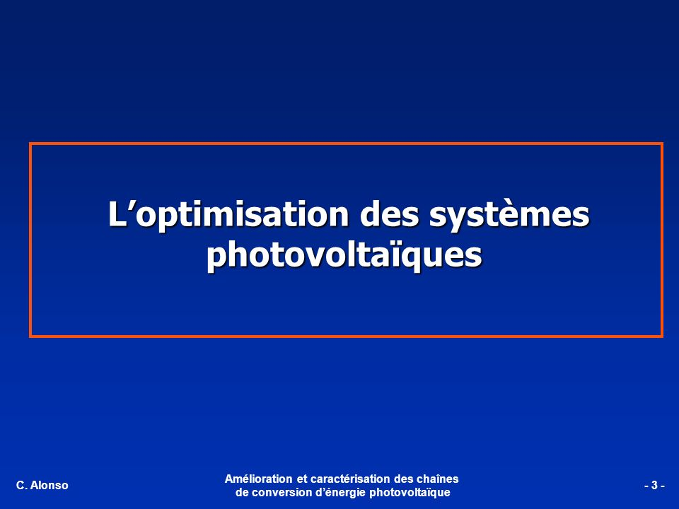 L'optimisation des systèmes photovoltaïques