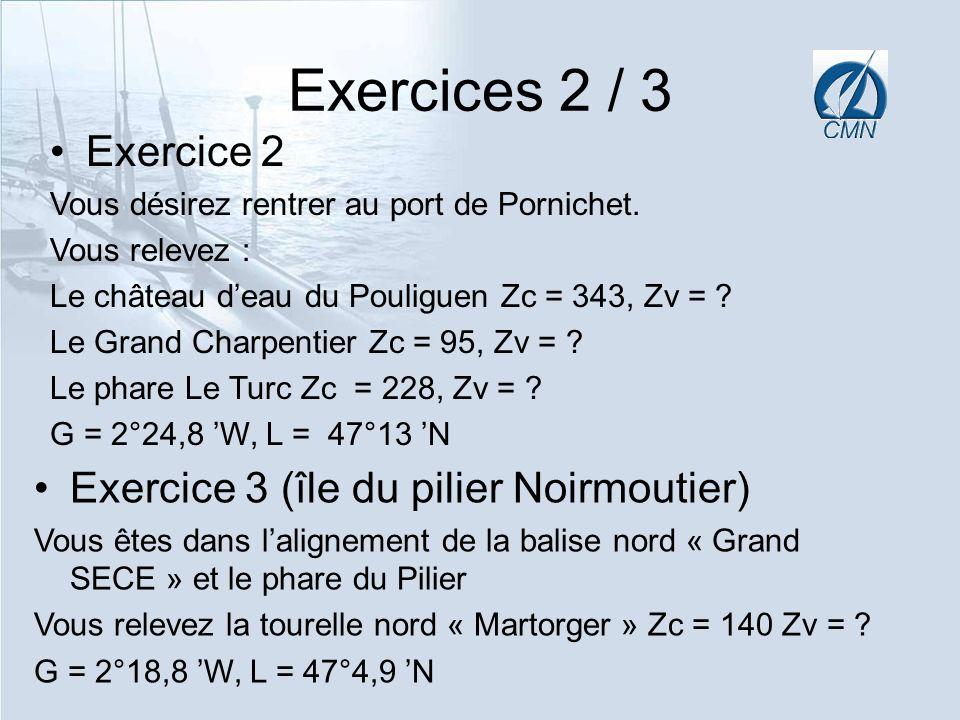Exercices 2 / 3 Exercice 2 Exercice 3 (île du pilier Noirmoutier)