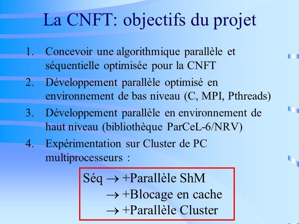La CNFT: objectifs du projet