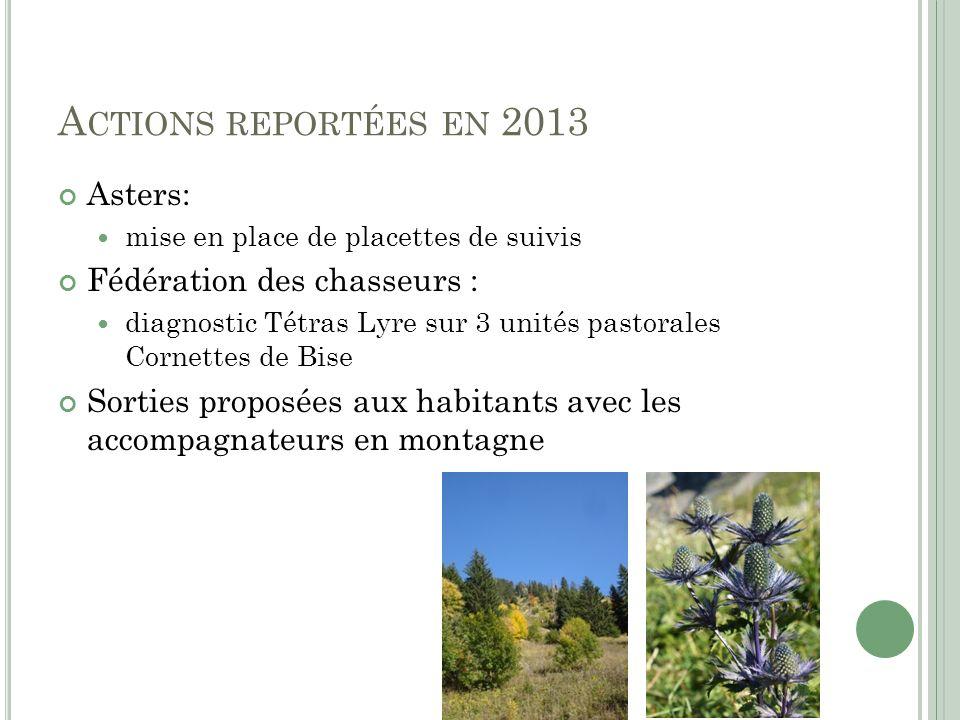 Actions reportées en 2013 Asters: Fédération des chasseurs :