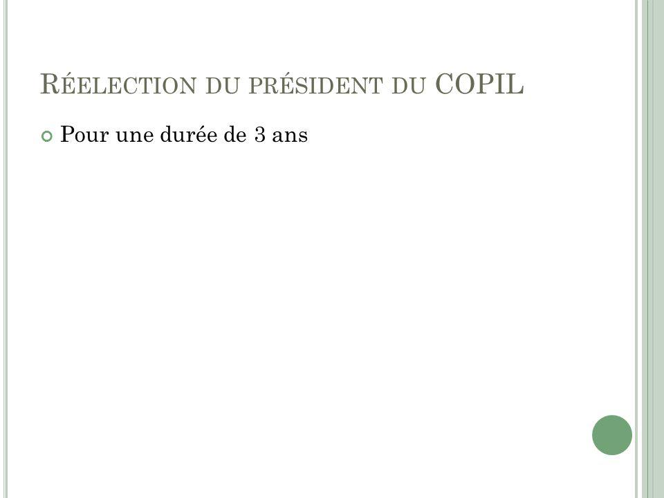 Réelection du président du COPIL