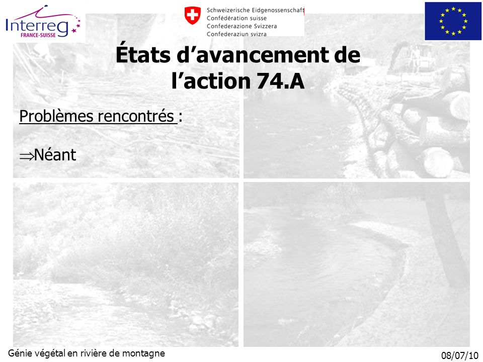États d'avancement de l'action 74.A