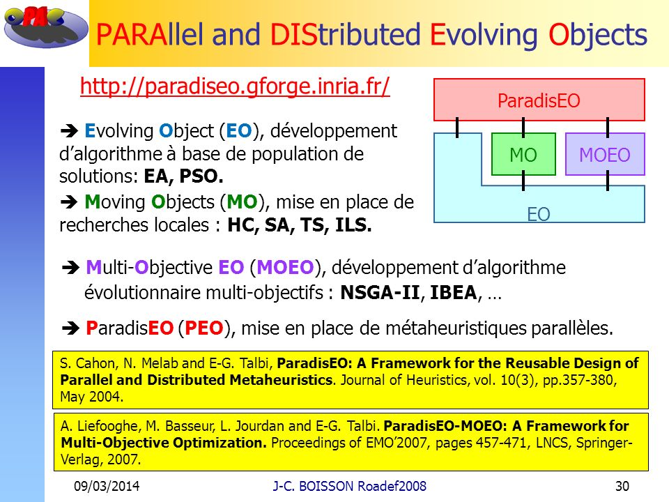 PARAllel and DIStributed Evolving Objects