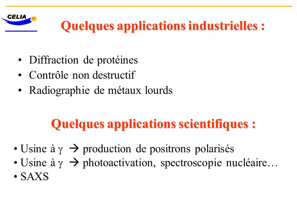 Quelques applications industrielles :