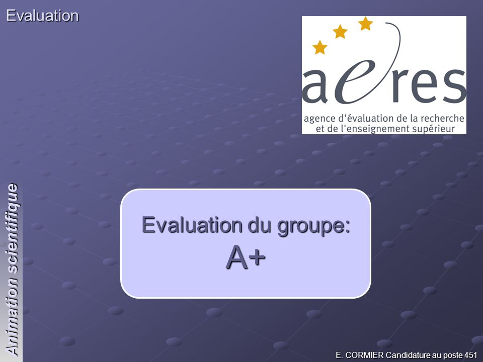 Evaluation du groupe: A+